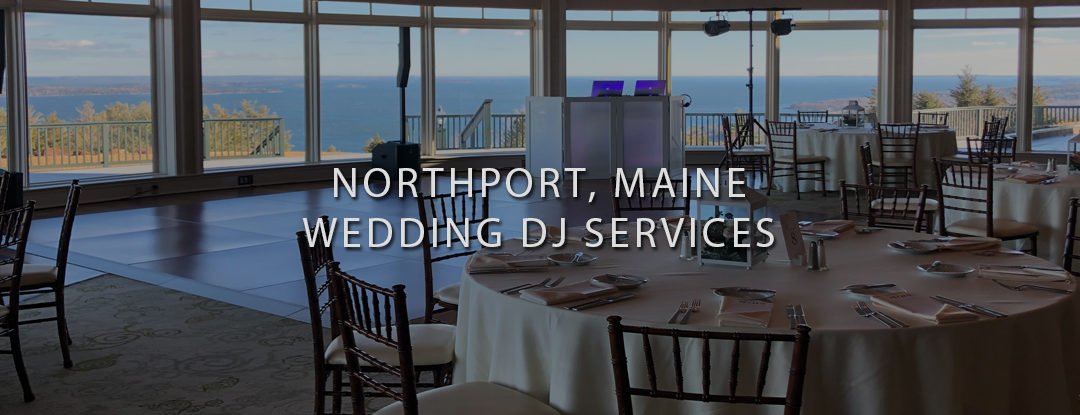 Northport, Maine Wedding DJ – Point Lookout