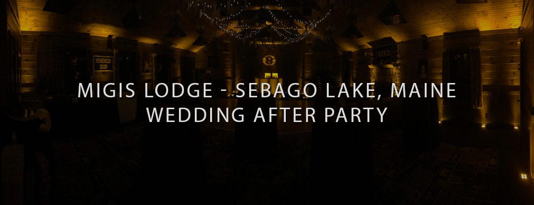 Wedding DJ Near ME: Migis Lodge Sebago, Maine DJs – Wedding After Party DJ and Uplighting