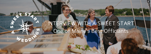 Interview with Maine Wedding Officiant: Maria Northcott of A Sweet Start – Maine Wedding DJs Near ME