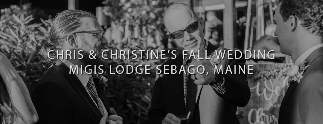 Fall Wedding at Migis Lodge in Sebago, Maine – DJs in Maine & Maine Wedding DJ: Bouchard Entertainment