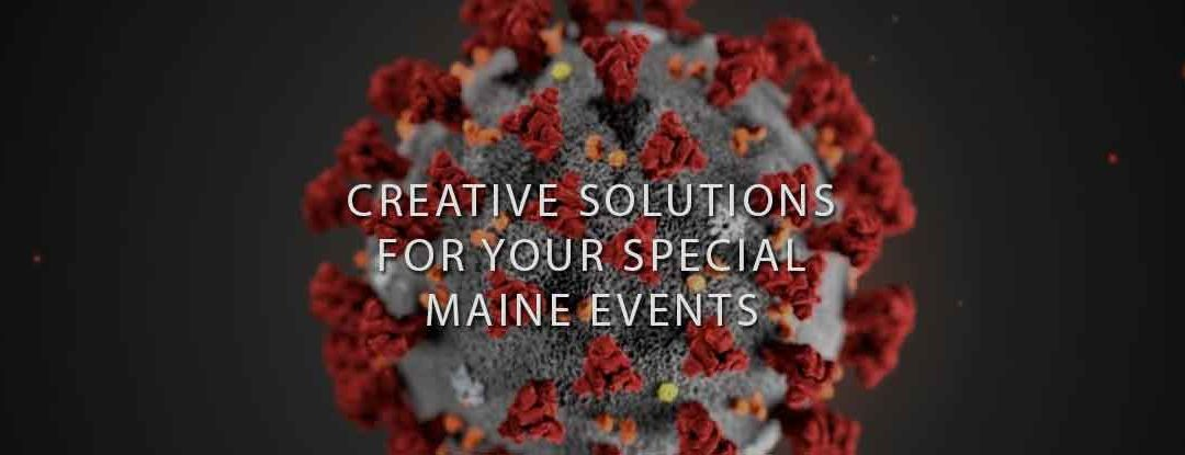 Covid-19 Entertainment Solutions – DJs in Maine, Maine Disc Jockey: Bouchard Entertainment