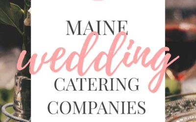 Maine Wedding Catering Companies